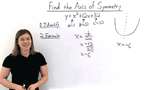 How Do You Find the Axis of Symmetry for a Quadratic Function?