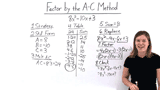 How Do You Factor a Polynomial Using the A-C Method?